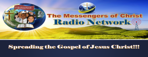 The Messengers Of Christ Radio Network, LLC.